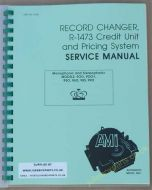 AMI K Record Changer R-1473 Credit Unit & Pricing System Service Manual