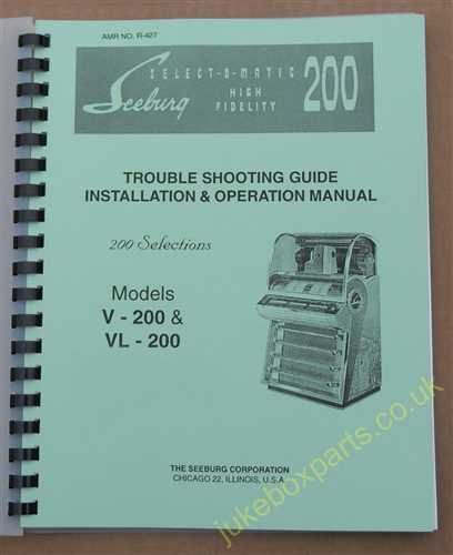 Seeburg V-200 & VL-200 Installation, Operation & Trouble Shooting Guide