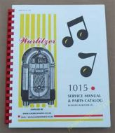 Wurlitzer 1015 Service Manual & Parts Catalog