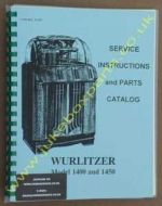 Wurlitzer 1400 & 1450 Service Instructions & Parts Manual