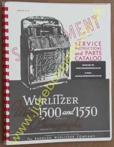 Wurlitzer 1500 & 1550 Service & Parts Supplement Manual